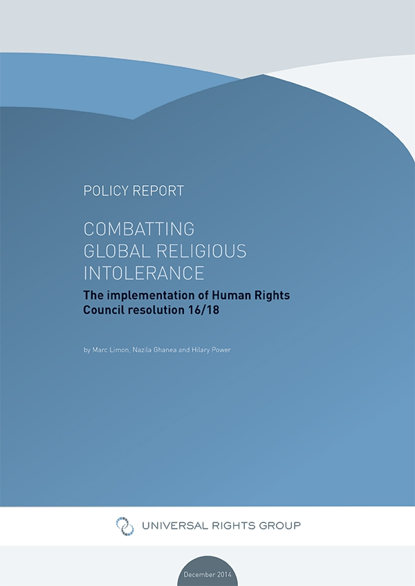 Combatting global religious intolerance: the implementation of Human Rights Council resolution 16/18