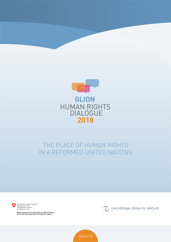 The place of human rights in a reformed United Nations (Glion V)