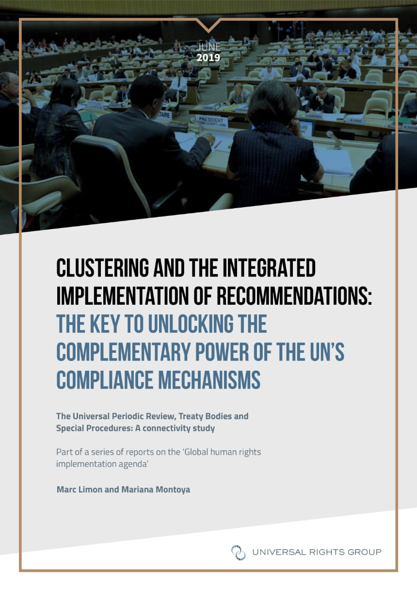 Clustering and the integrated implementation of recommendations: The key to unlocking the complementary power of the UN's compliance mechanisms