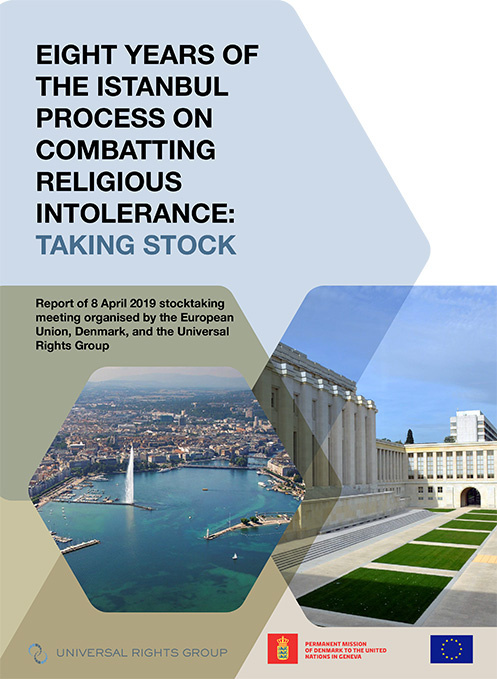 Eight years of the Istanbul Process on combatting religious intolerance: Taking stock