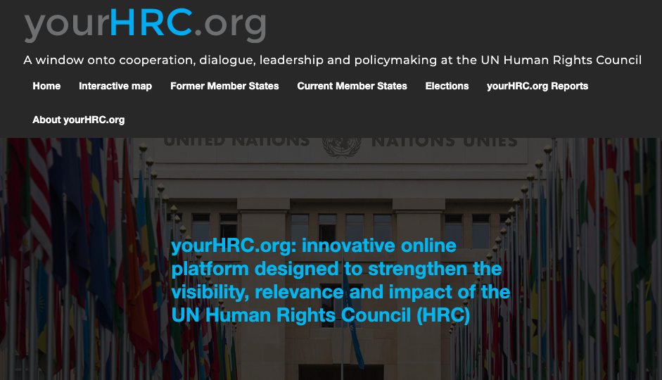 yourHRC.org: innovative online platform designed to strengthen the visibility, relevance and impact of the UN Human Rights Council (HRC).