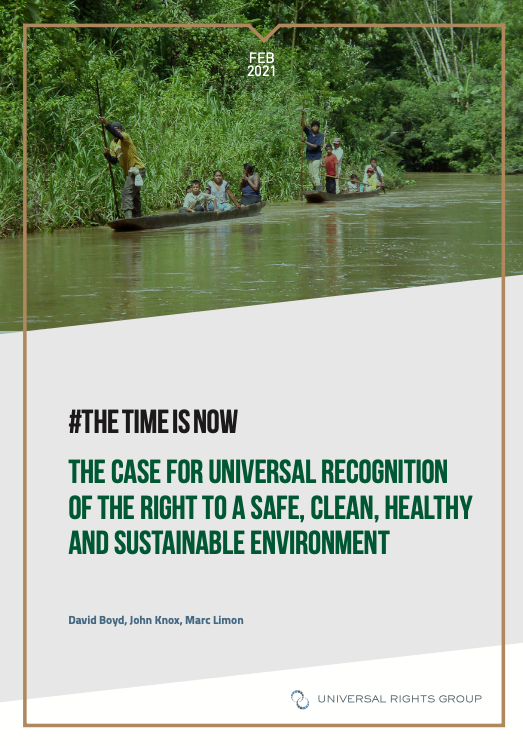 #The time is now – The case for universal recognition of the right to a safe, clean, healthy and sustainable environment