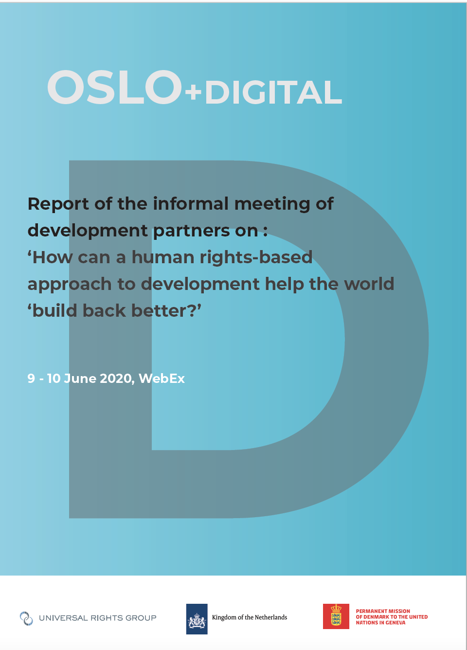 OSLO+Digital – International support for the national implementation of UN human rights recommendations, including as a contribution to the Sustainable Development Goals during the COVID-19 pandemic